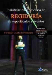 PLANIFICACION Y PROCESOS DE REGIDURIA ESPECTACULOS Y EVENTOS