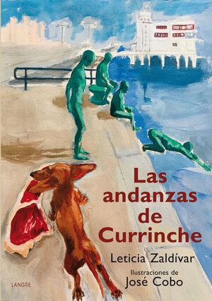ANDANZAS DE CURRINCHE,LAS