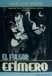 FULGOR EFÍMERO, EL