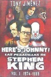 HERE´S JOHNNY! LAS PESADILLAS DE STEPHEN KING