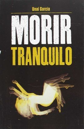 MORIR TRANQUILO