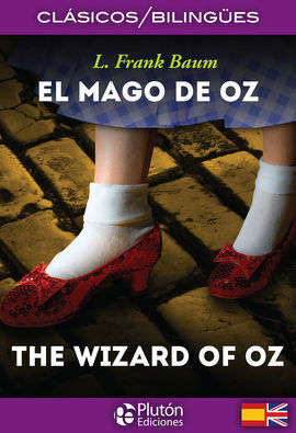 EL MAGO DE OZ/THE WIZARD OF OZ