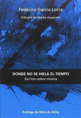 JUEGO Y TEORÍA DEL DUENDE: ESCRITOS SOBRE MÚSICA