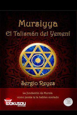 MURSIYYA, EL TALISMAN DEL YEMENI