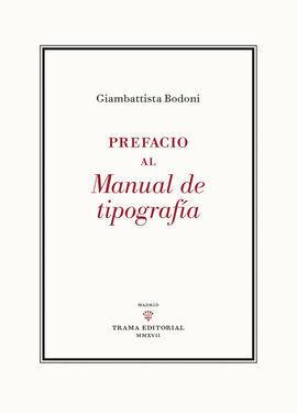 PREFACIO AL MANUAL DE TIPOGRAFA