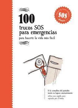 100 TRUCOS SOS PARA EMERGENCIAS