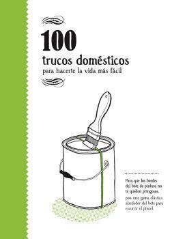 100 TRUCOS DOM�STICOS
