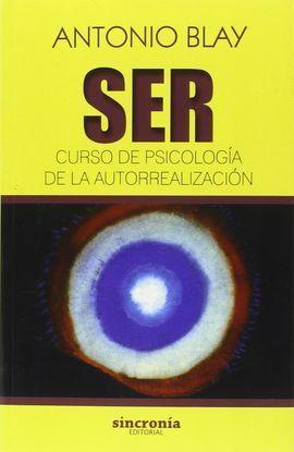 SER (CURSO DE PSICOLOGIA Y AUTORREALIZACION)