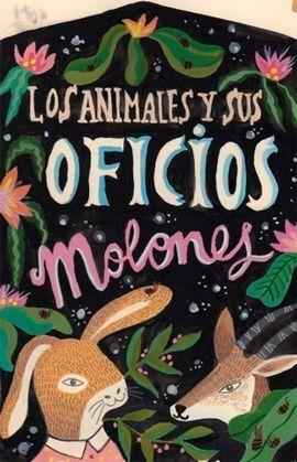 LOS ANIMALES Y SUS OFICIOS MOLONES