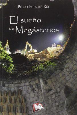 EL SUEÑO DE MEGÁSTENES