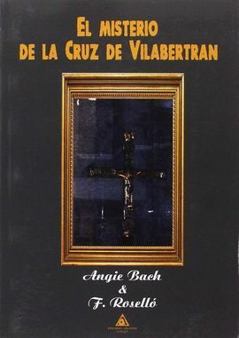 MISTERIO DE LA CRUZ DE VILABERTRAN,EL