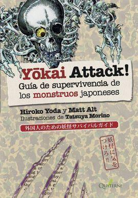 YOKAI ATTACK. GUÍA DE SUPERVIVENCIA DE MONSTRUOS JAPONESES
