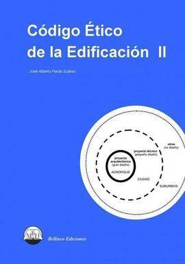 CÓDIGO ÉTICO DE LA EDIFICACIÓN II