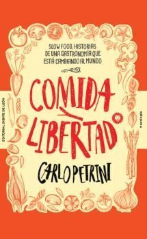 COMIDA Y LIBERTAD
