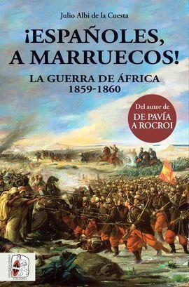 ¡ESPAÑOLES, A MARRUECOS!