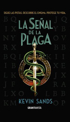 SEÑAL DE LA PLAGA, LA