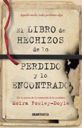 EL LIBRO DE HECHIZOS DE LO PERDIDO
