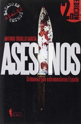 ASESINOS CRIMENES QU E ESTREMECIEROS A ESPAÑA