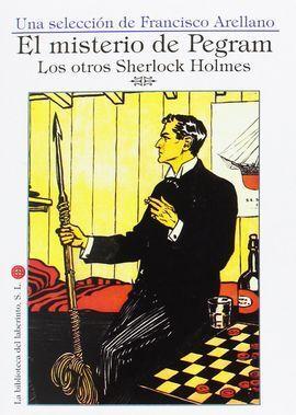 MISTERIO DE PEGRAM. LOS OTROS SHERLOCK HOLMES