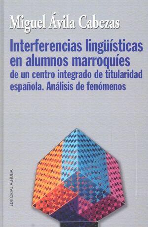 INTERFERENCIAS LINGUISTICAS EN ALUMNOS MARROQUIES