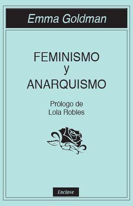 FEMINISMO Y ANARQUISMO