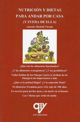 NUTRICIÓN Y DIETAS PARA ANDAR POR CASA