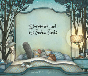 DORMOUSE AND HIS SEVEN BEDS - ING