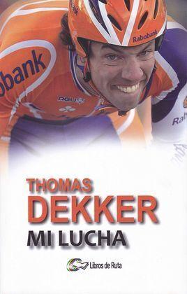 THOMAS DECKER: MI LUCHA