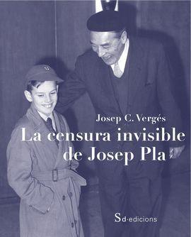 LA CENSURA INVISIBLE DE JOSEP PLA