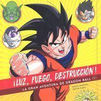 ILUZ, FUEGO, DESTRUCCION! LA GRAN AVENTURA DE DRAGON BALL