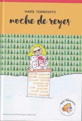 MARIA TERREMOTO 5: NOCHE DE REYES