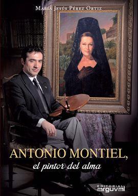 ANTONIO MONTIEL PINTOR DEL ALMA