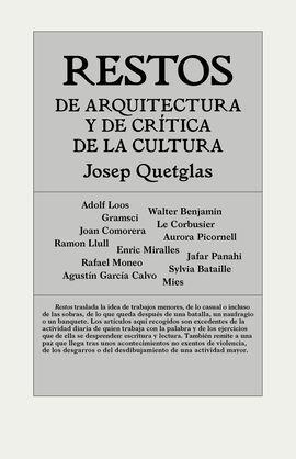 RESTOS DE ARQUITECTURA Y CRÍTICA DE LA CULTURA