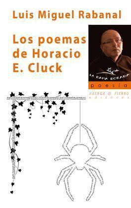 LOS POEMAS DE HORACIO E. CLUCK