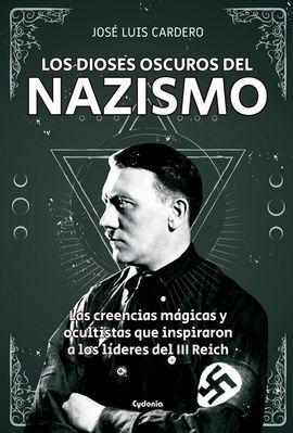 LOS DIOSES OSCUROS DEL NAZISMO