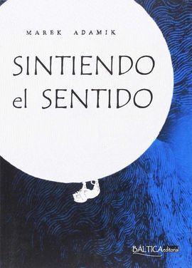 SINTIENDO EL SENTIDO