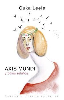 AXIS MUNDI Y OTROS RELATOS
