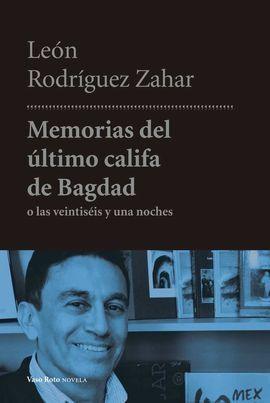 MEMORIAS DEL ÚLTIMO CALIFA DE BAGDAD