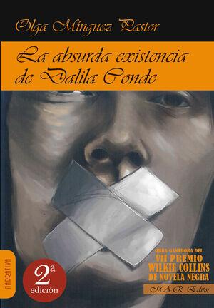 LA ABSURDA EXISTENCIA DE DALILA CONDE