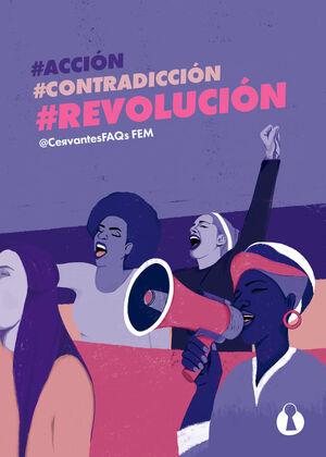 #ACCIÓN, #CONTRADICCIÓN, #REVOLUCIÓN