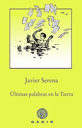 ÚLTIMAS PALABRAS EN LA TIERRA