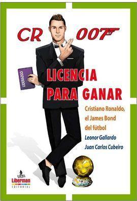 CR 007 LICENCIA PARA GANAR CRISTIANO RONALDO EL JAMES BOND
