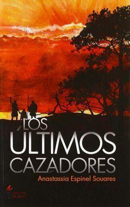 LOS ÚLTIMOS CAZADORES