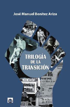 TRILOGÍA DE LA TRANSICIÓN