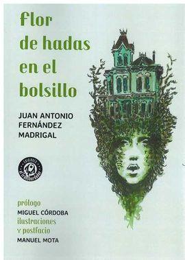 FLOR DE HADAS EN EL BOLSILLO