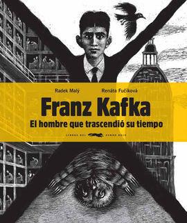 FRANZ KAFKA EL HOMBRE QUE TRASCENDIÓ SU TIEMPO