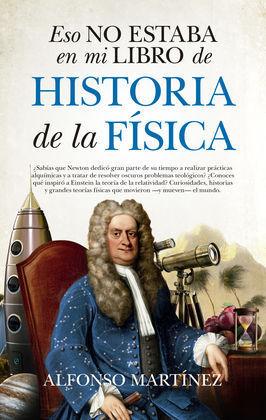 ESO NO ESTABA EN MI LIBRO HISTORIA DE LA FISICA