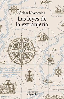 LAS LEYES DE LA EXTRANJERIA