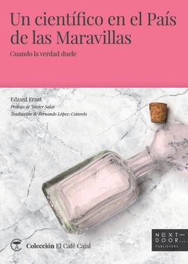 UN CIENTÍFICO EN EL PAÍS DE LAS MARAVILLAS