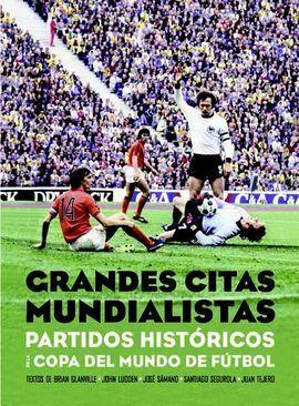 GRANDES CITAS MUNDIALISTAS